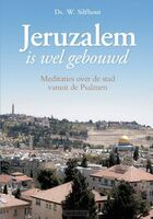 jeruzalem-is-wel-gebouwd